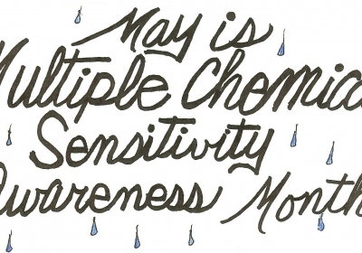 May is Multiple Chemical Sensitivity Awareness Month